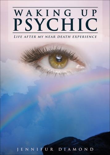 Waking Up Psychic