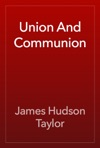 Union And Communion