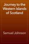 Journey To The Western Islands Of Scotland