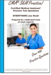CMA Skill Practice  Practice Test Questions For The Certified Medical Assistant Test