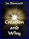 Creation  Why