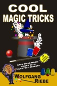 Wolfgang Riebe - Cool Magic Tricks  artwork