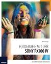 Fotografie Mit Der Sony RX100 IV