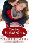 Cowboy Its Cold Outside