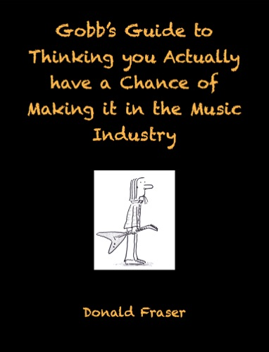 Gobbs Guide to the Music Industry