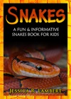 Snakes A Fun  Informative Snakes Book For Kids