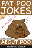 Fat Poo Jokes About Poo (Enhanced Edition)