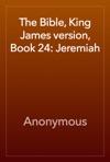 The Bible King James Version Book 24 Jeremiah