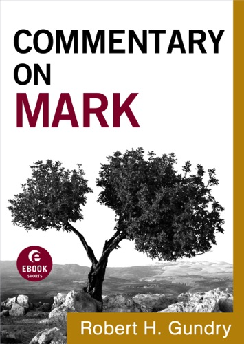 Commentary on Mark Commentary on the New Testament Book 2