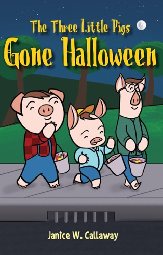 The Three Little Pigs Gone Halloween