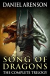 Song Of Dragons The Complete Trilogy
