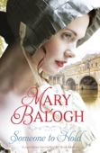 Mary Balogh - Someone to Hold artwork