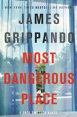 James Grippando - Most Dangerous Place  artwork