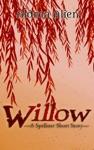 Willow A Spellster Short Story