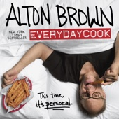 Alton Brown: EveryDayCook - Alton Brown Cover Art