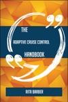 The Adaptive Cruise Control Handbook