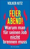 Volker Kitz - Feierabend! Grafik