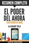 El Poder Del Ahora Un Camino Hacia La Realizacion Espiritual The Power Of Now Resumen Completo Del Libro De Eckhart Tolle