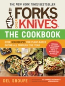 Forks Over Knives - The Cookbook - Del Sroufe Cover Art