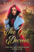 The God Decrees: Devan Chronicles 1