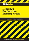 CliffsNotes On Hardys Far From The Madding Crowd