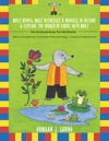 Mole Books Mole Witnesses A Miracle In Nature  Explore The World Of Frogs With Mole