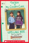 Spelling Bee The Kids In Ms Colmans Class 11