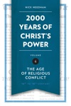 2000 Years Of Christs Power Vol 4