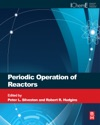 Periodic Operation Of Chemical Reactors