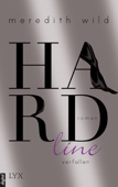 Freya Gehrke & Meredith Wild - Hardline - Verfallen Grafik