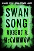 Swan Song - Robert R. McCammon Cover Art