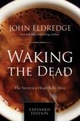 John Eldredge - Waking the Dead artwork