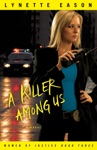 A Killer Among Us Women Of Justice Book 3