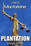 Plantation A Legal Thriller