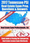 2017 Tennessee PSI Real Estate Exam Prep Questions Answers  Explanations Study Guide To Passing The Salesperson Real Estate License Exam Effortlessly