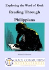 Exploring The Word Of God Reading Through Philippians