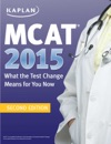 MCAT 2015 What The Test Change Means For You Now