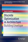 Discrete Optimization In Architecture