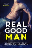Meghan March - Real Good Man artwork