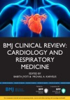 BMJ Clinical Review Cardiology And Respiratory Medicine