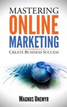 Mastering Online Marketing