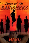 Dance Of The Ravishers An Exotic Gay Erotica