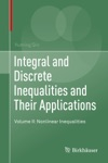 Integral And Discrete Inequalities And Their Applications