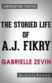 Conversations on The Storied Life of A. J. Fikry: A Novel by Gabrielle Zevin - Daily Books Cover Art