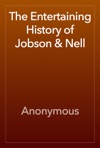 The Entertaining History Of Jobson  Nell