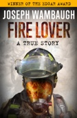Fire Lover - Joseph Wambaugh Cover Art