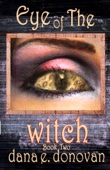 Eye of the Witch (Detective Marcella Witch's Series, Book 2)