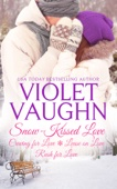 Violet Vaughn - Snow-Kissed Love Books 1-3  artwork