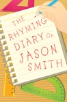The Rhyming Diary Of Jason Smith