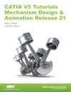 CATIA V5 Tutorials Mechanism Design  Animation Release 21